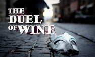 Coming Soon, a New Movie for Wine Lovers: The Duel of Wine